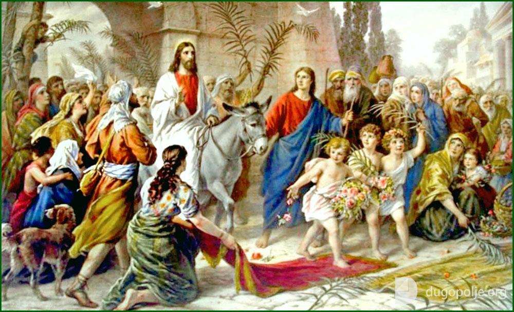 Danas je Cvjetnica – nedjelja muke Gospodnje